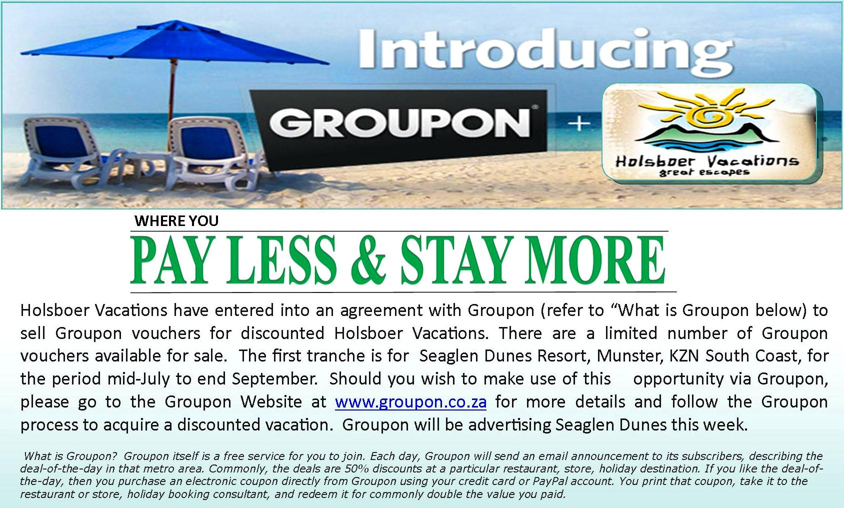 Get your Groupon Deal TODAY  Holsboervacations